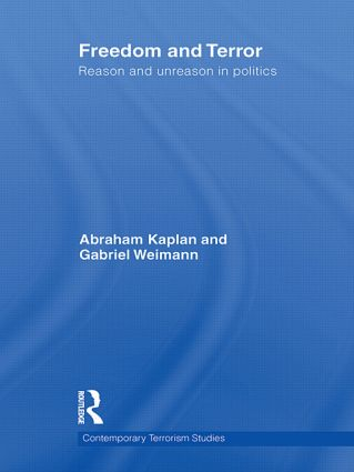 Freedom and Terror: Reason and Unreason in Politics (Hardback) book cover