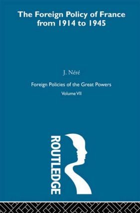 Foreign Pol France 1914-45 V7: 1st Edition (Paperback) book cover
