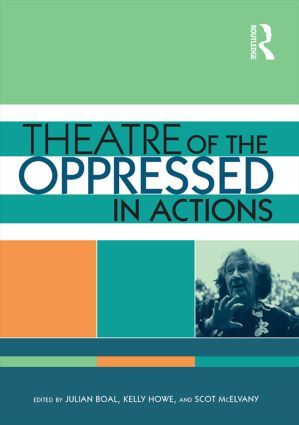 Theatre of the Oppressed in Actions: An Audio-Visual Introduction to Boal's Forum Theatre (DVD) book cover