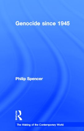 Genocide since 1945: 1st Edition (Hardback) book cover