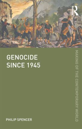 Genocide since 1945 (Paperback) book cover