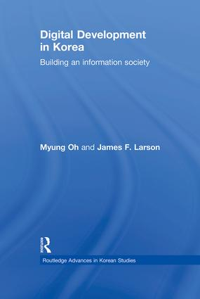 Digital Development in Korea: Building an Information Society (Hardback) book cover