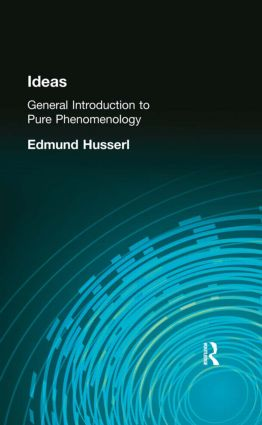 Ideas: General Introduction to Pure Phenomenology, 1st Edition (Paperback) book cover