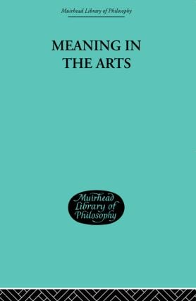 Meaning in the Arts: 1st Edition (Paperback) book cover