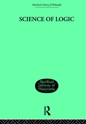 Science of Logic: 1st Edition (Paperback) book cover