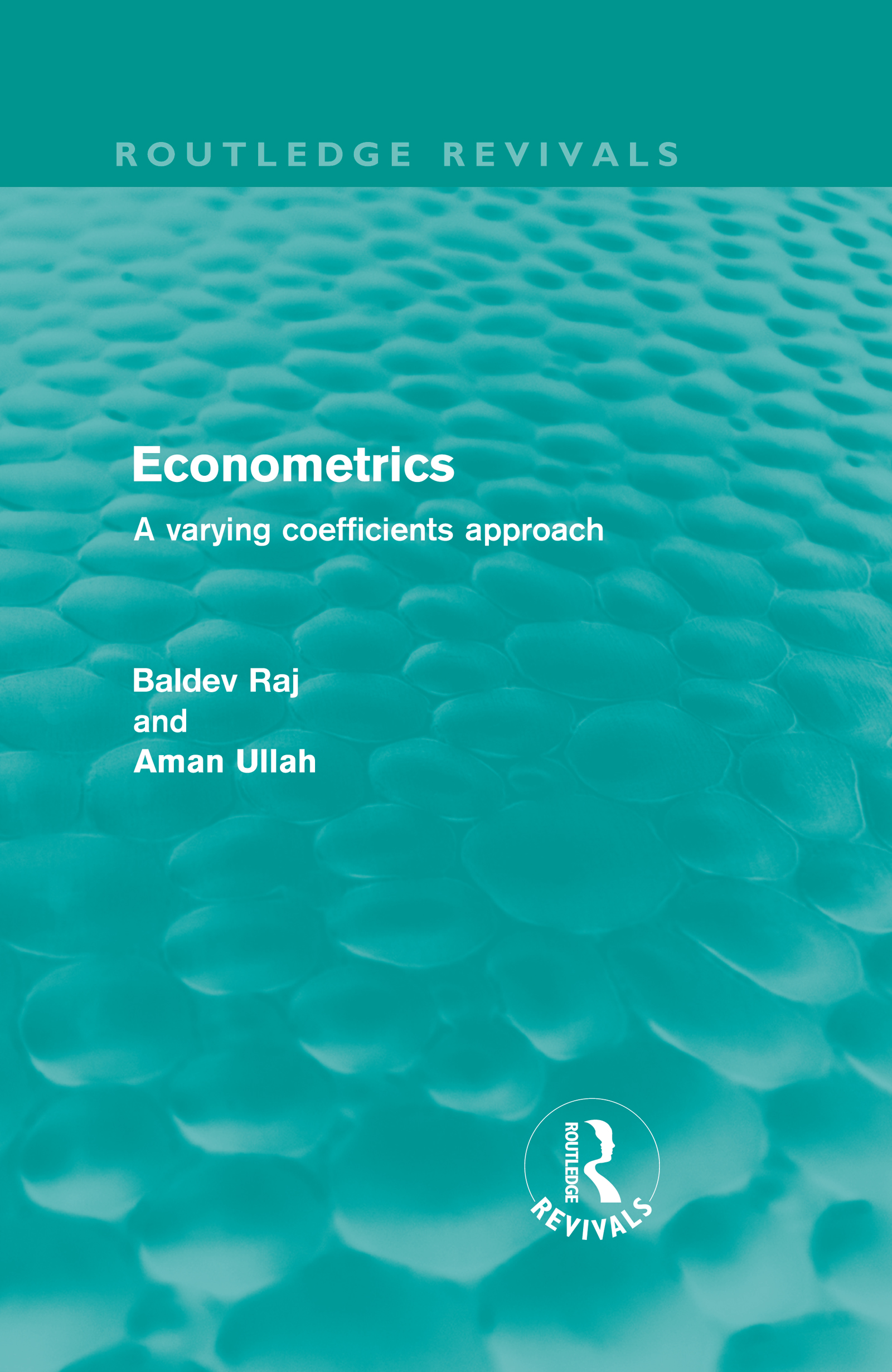Econometrics (Routledge Revivals): A Varying Coefficients Approach, 1st Edition (Hardback) book cover