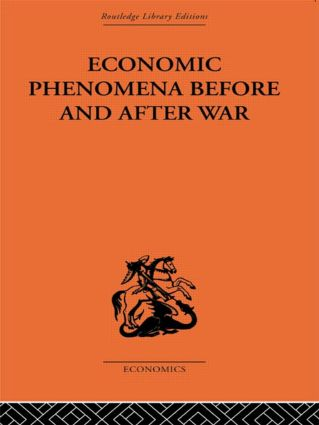Economic Phenomena Before and After War: A Statistical Theory of Modern Wars, 1st Edition (Paperback) book cover
