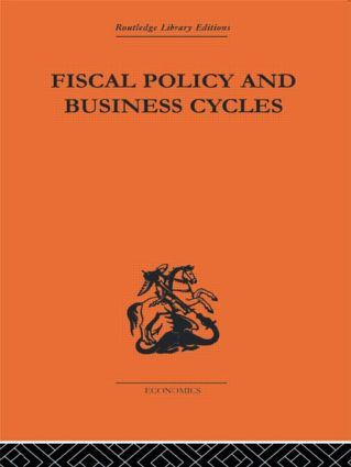 Fiscal Policy & Business Cycles: 1st Edition (Paperback) book cover