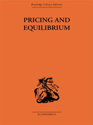 Pricing and Equilibrium: 1st Edition (Paperback) book cover