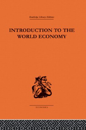 Introduction to the World Economy: 1st Edition (Paperback) book cover