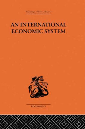 An International Economic System: 1st Edition (Paperback) book cover