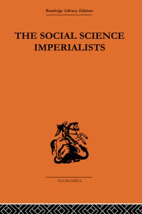 The Social Science Imperialists: 1st Edition (Paperback) book cover