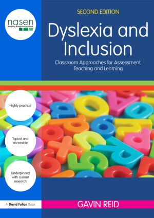 Dyslexia and Inclusion: Classroom approaches for assessment, teaching and learning, 2nd Edition (Paperback) book cover
