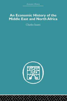 An Economic History of the Middle East and North Africa: 1st Edition (Paperback) book cover
