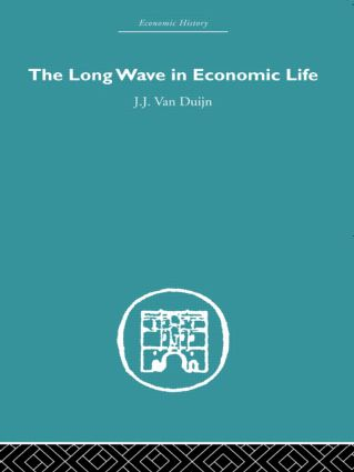 The Long Wave in Economic Life (Paperback) book cover