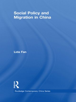 Social Policy and Migration in China (Hardback) book cover