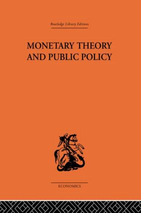 Monetary Theory and Public Policy: 1st Edition (Paperback) book cover