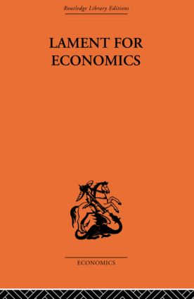 Lament for Economics: 1st Edition (Paperback) book cover