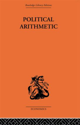 Political Arithmetic: A Symposium of Population Studies, 1st Edition (Paperback) book cover