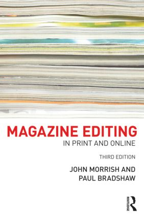 Magazine Editing: In Print and Online, 3rd Edition (Paperback) book cover