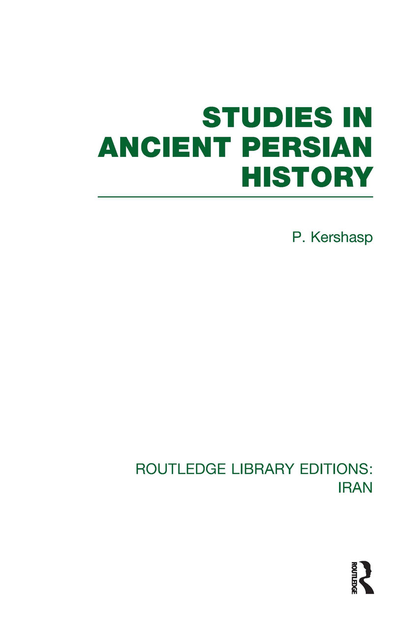 Studies in Ancient Persian History (RLE Iran A) (Hardback) book cover