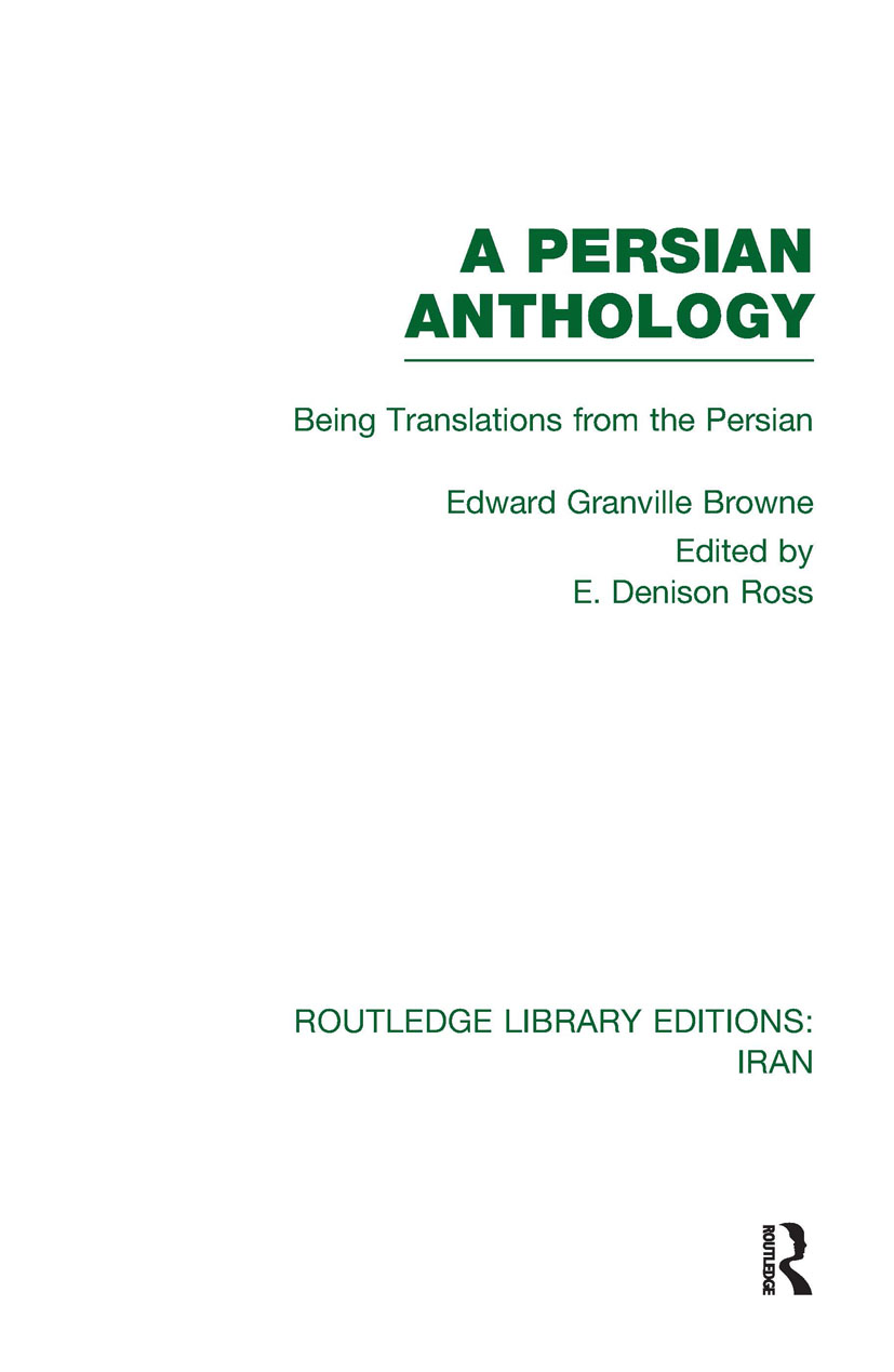 A Persian Anthology (RLE Iran B): Being Translations from the Persian (Hardback) book cover