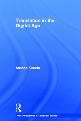 Translation in the Digital Age: 1st Edition (Hardback) book cover