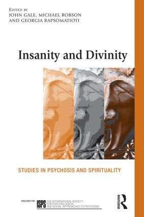 Insanity and Divinity: Studies in Psychosis and Spirituality book cover