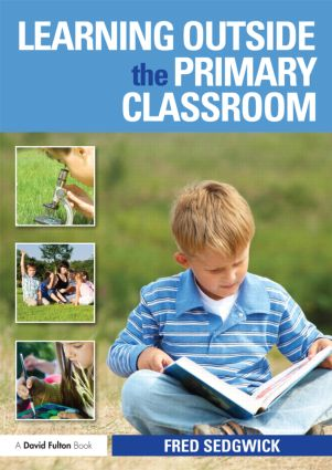 Learning Outside the Primary Classroom: 1st Edition (Paperback) book cover