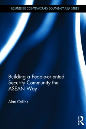 Building a People-Oriented Security Community the ASEAN way: 1st Edition (Hardback) book cover
