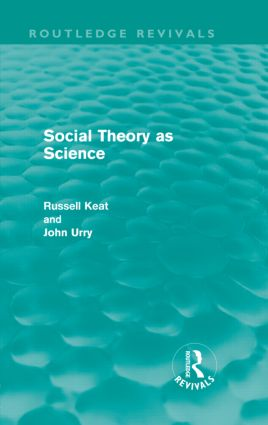 Social Theory as Science (Routledge Revivals) (Hardback) book cover