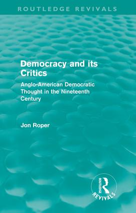 Democracy and its Critics (Routledge Revivals)