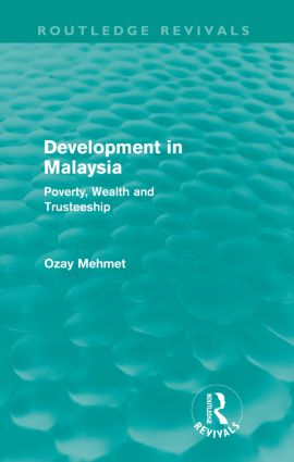 Development in Malaysia (Routledge Revivals): Poverty, Wealth and Trusteeship, 1st Edition (Paperback) book cover