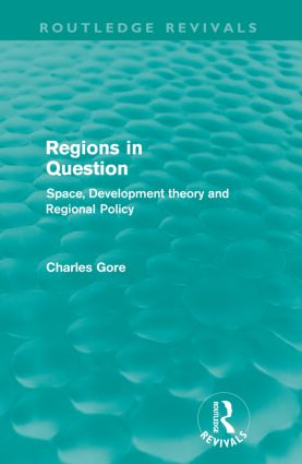 Regions in Question (Routledge Revivals): Space, Development Theory and Regional Policy, 1st Edition (Paperback) book cover