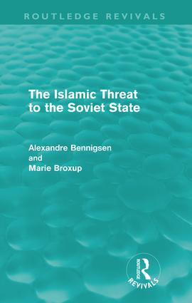 The Islamic Threat to the Soviet State (Routledge Revivals): 1st Edition (Paperback) book cover