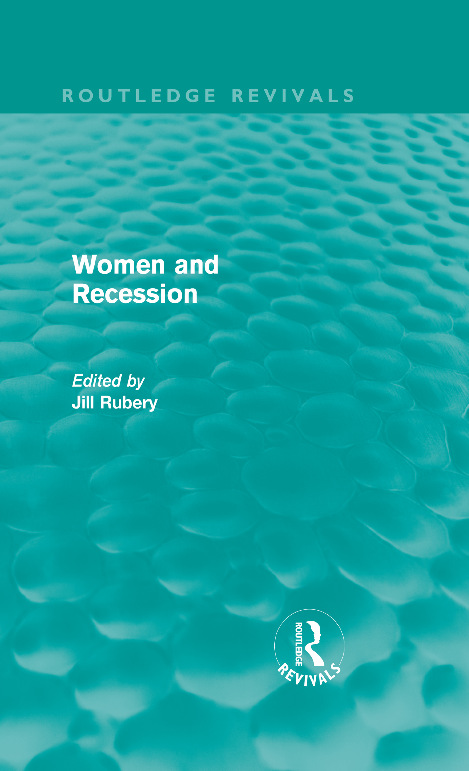 Women and Recession (Routledge Revivals): 1st Edition (Hardback) book cover
