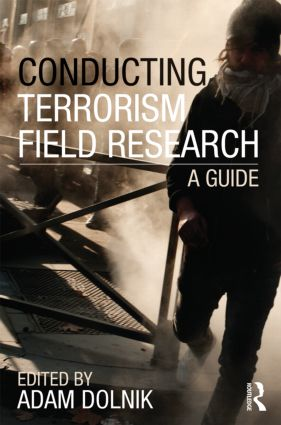 Conducting Terrorism Field Research: A Guide (Paperback) book cover