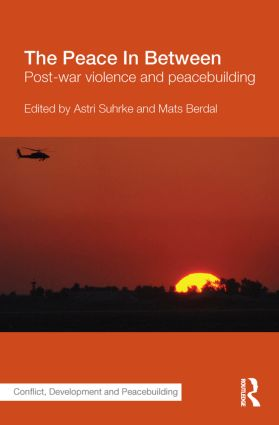 The Peace In Between: Post-War Violence and Peacebuilding (Hardback) book cover