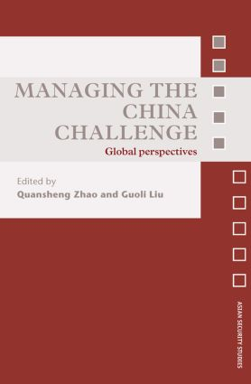 Managing the China Challenge: Global Perspectives book cover