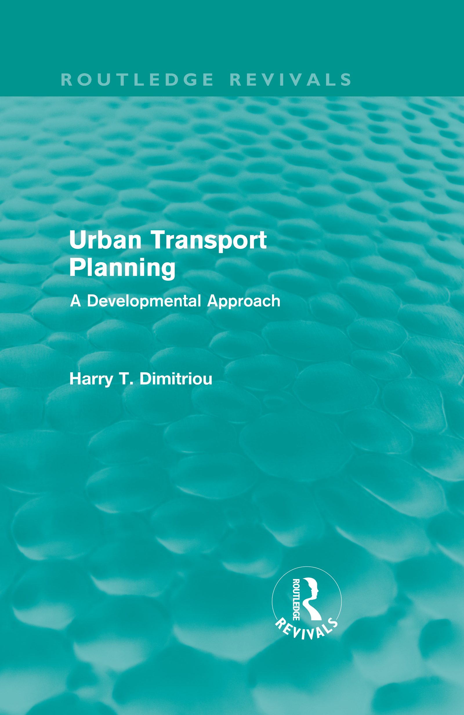 Urban Transport Planning (Routledge Revivals): A developmental approach book cover
