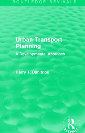 Urban Transport Planning (Routledge Revivals): A developmental approach (Paperback) book cover