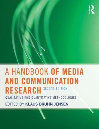 A Handbook of Media and Communication Research: Qualitative and Quantitative Methodologies, 2nd Edition (Paperback) book cover