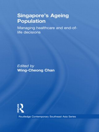 Singapore's Ageing Population: Managing Healthcare and End-of-Life Decisions book cover