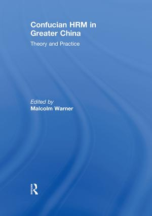 Confucian HRM in Greater China: Theory and Practice, 1st Edition (Hardback) book cover