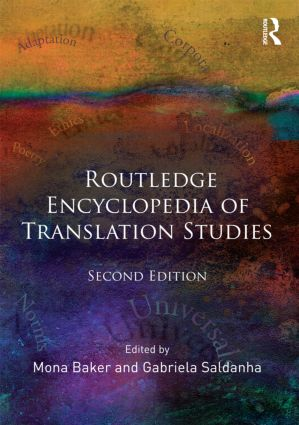 Routledge Encyclopedia of Translation Studies: 2nd Edition (Paperback) book cover
