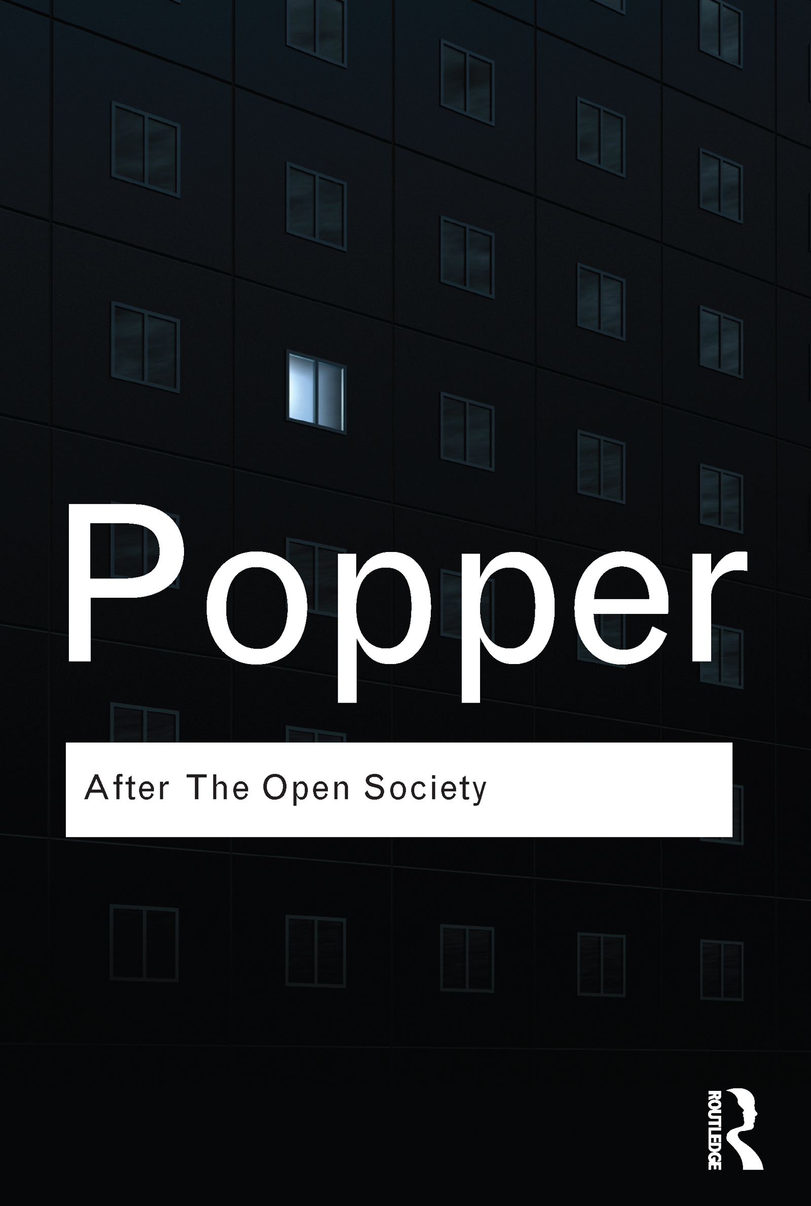 After The Open Society: Selected Social and Political Writings (Paperback) book cover