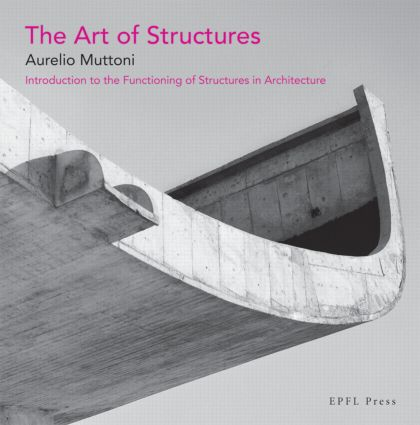 The Art of Structures: 1st Edition (Paperback) book cover