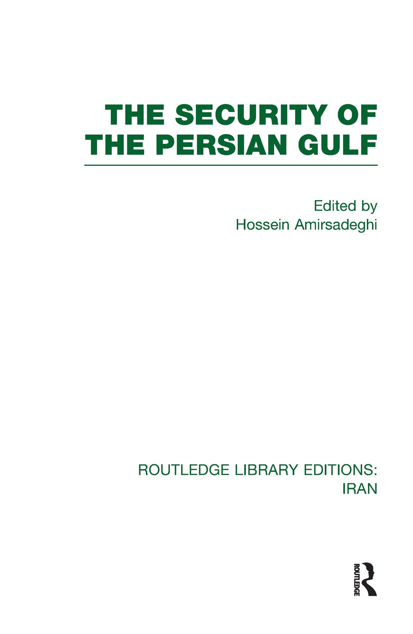 The Security of the Persian Gulf (RLE Iran D) (Hardback) book cover