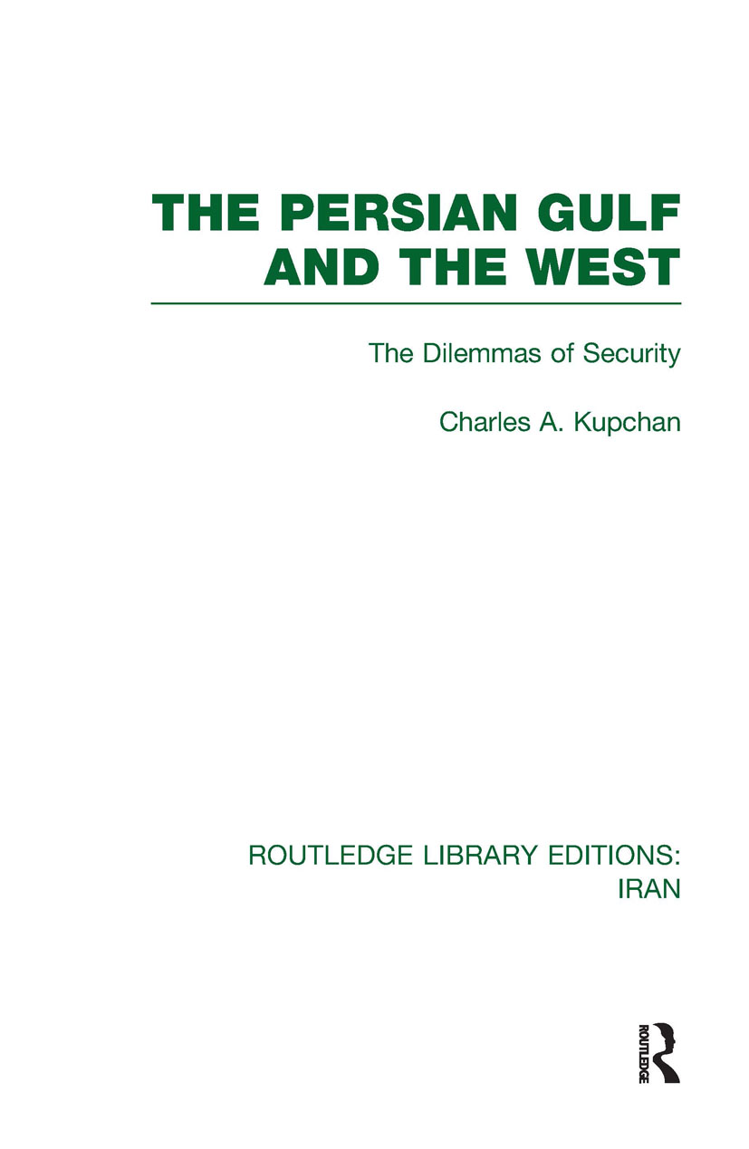 The Persian Gulf and the West (RLE Iran D) (Hardback) book cover