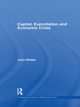 Capital, Exploitation and Economic Crisis (Hardback) book cover